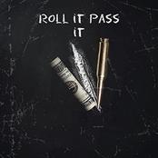 Roll it pass it