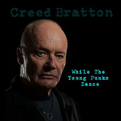 Creed Bratton: While the Young Punks Dance