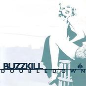 Buzzkill: Double Down