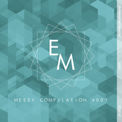 Messy Compilation #001