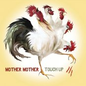 Album cover of Touch Up, by Mother Mother