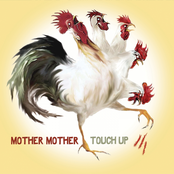 Mother Mother: Touch Up