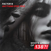 Factor B: Anything (For You)