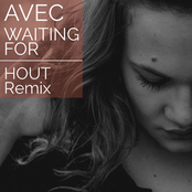 Waiting For (Hout Remix)