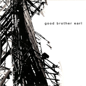 Good Brother Earl: Perfect Tragedy