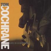 Tom Cochrane: Life Is a Highway