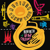 The Rebirth Brass Band: Rebirth of New Orleans