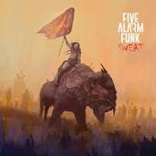 Five Alarm Funk: Sweat