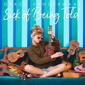 Sick of Being Told - Single