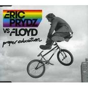 Eric Prydz vs. floyd - Proper education