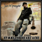 Josh Morningstar: Hymns for Heartache
