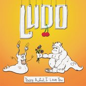 Ludo - The Horror Of Our Love