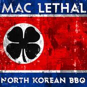 Mac Lethal: North Korean BBQ