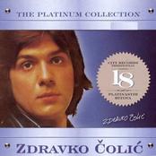 Zdravko Colic: The Platinum Collection