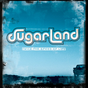 Sugarland: Twice The Speed Of Life