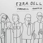 Ezra Bell: Farewell Griffin