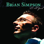 Brian Simpson: It's All Good