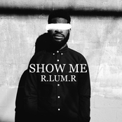 R.Lum.R: Show Me