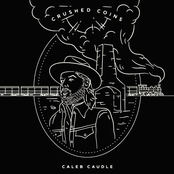 Caleb Caudle: Crushed Coins