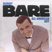 Bobby Bare: All-American Boy