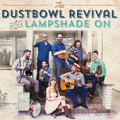 The Dustbowl Revival: With a Lampshade On