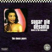 Sugar Pie DeSanto - Down In The Basement - The Chess Years Artwork