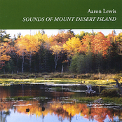 Aaron Lewis: Sounds of Mount Desert Island