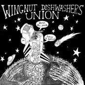 Album cover of Burn the Earth! Leave It Behind!, by Wingnut Dishwashers Union