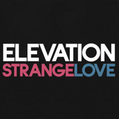 Elevation: Strangelove