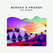 Bondax & Friends - The Mix Album