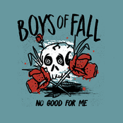 Boys of Fall: No Good for Me