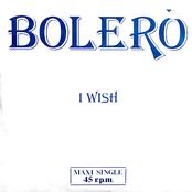 Bolero: I Wish