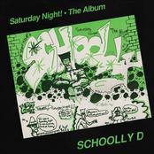 Schoolly D: Saturday Night! The Album