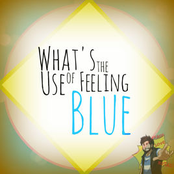 What's the Use of Feeling Blue?