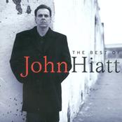 John Hiatt: The Best of John Hiatt