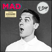 Mad (feat. Devon Baldwin)