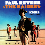 Paul Revere and The Raiders: Kicks! The Anthology 1963-1972