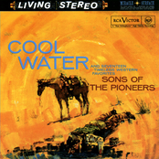 Sons Of The Pioneers: Cool Water and Seventeen Timeless Western Favorites