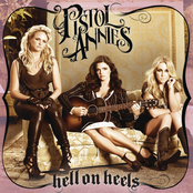 Pistol Annies: Hell On Heels