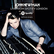 John Newman - Spotify Sessions