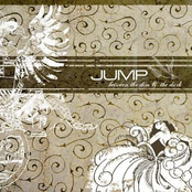Jump Little Children: Between the Dim & the Dark