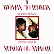 Shirley Brown: Woman to Woman