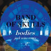 Bodies (Jack Wins Remix)