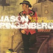 Jason Ringenberg: Best Tracks And Side Tracks 1979-2007