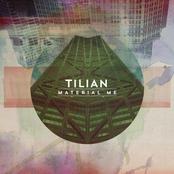 Tilian: Material Me