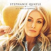 Stephanie Quayle: If I Was a Cowboy