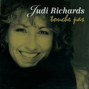 Judi Richards: Touche pas