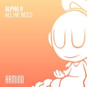 Alpha 9: All We Need