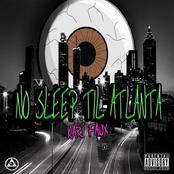 No Sleep Til' Atlanta