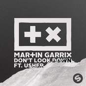 Martin Garrix - Don't Look Down